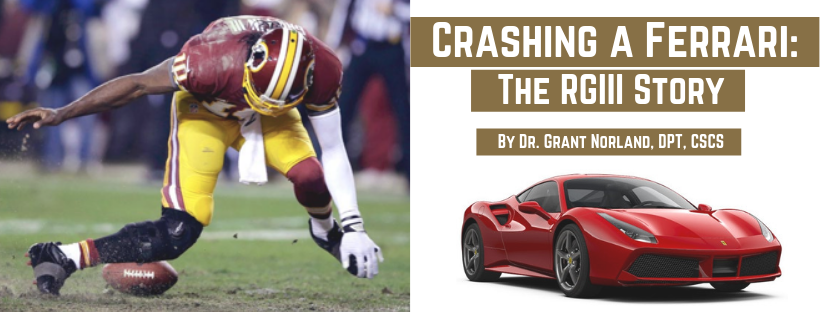 Crashing a Ferrari: The RGIII Story