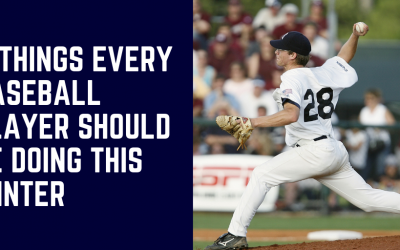 4 Things All Baseball Players Should Be Doing This Winter