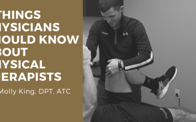 5 Things Physicians Need to Know About Physical Therapists