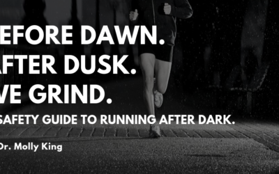 Before Dawn, After Dark, We Grind: Safety Guide to Running After Dark
