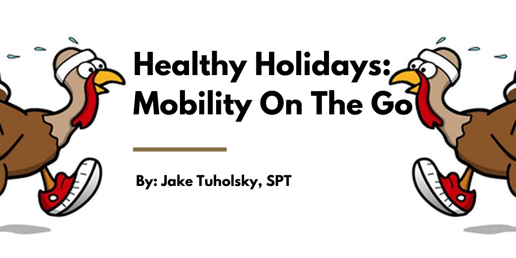 Healthy Holidays: Mobility On The Go